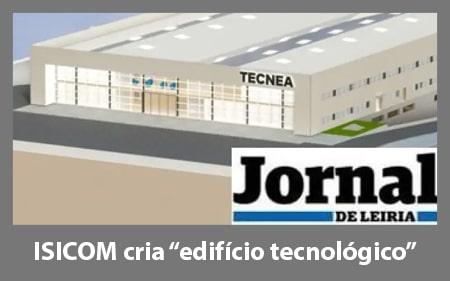 """ISICOM cria """"edifício tecnológico"""""""