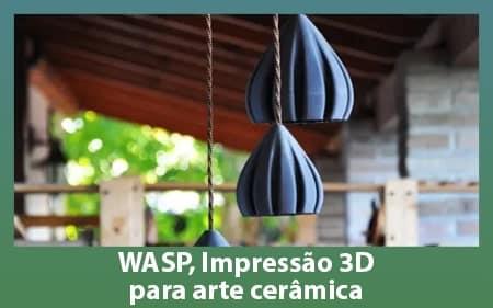 WASP, Impressão 3D para arte cerâmica