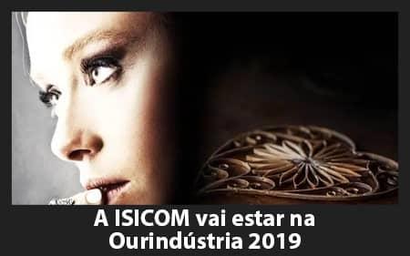 A ISICOM vai estar presente na Ourindústria 2019