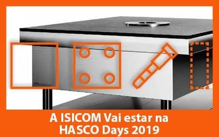 A ISICOM vai participar nos HASCO DAYS 2019