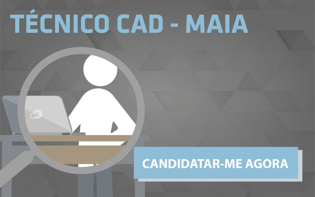 Estamos a Recrutar: Técnico CAD – Maia