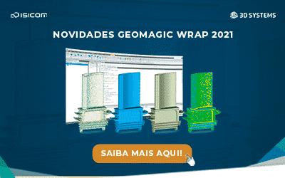 Conheça as novidades do Geomagic Wrap 2021