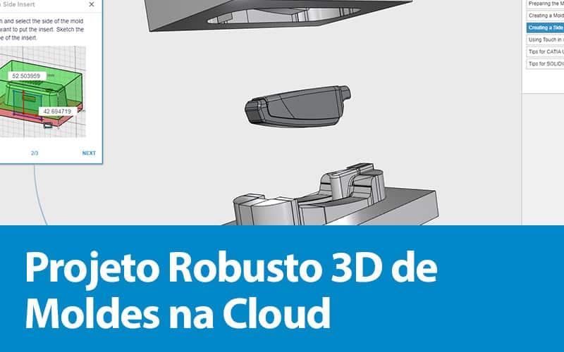 Projeto Robusto 3D de moldes na Cloud